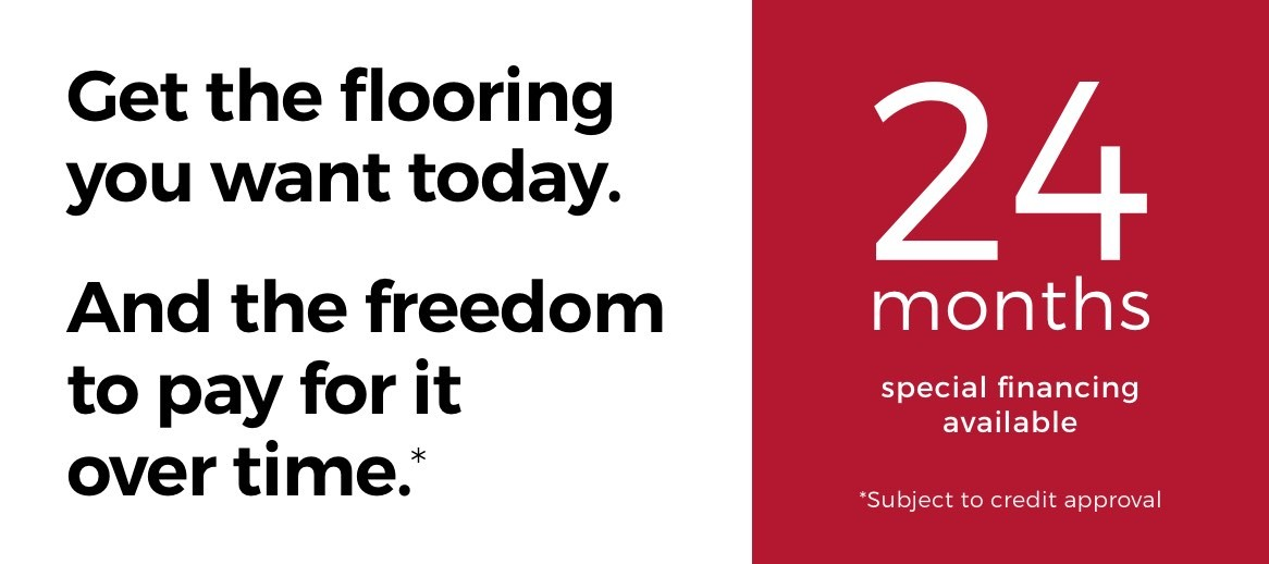Special Financing Avaialable   Flooring by Wilson's Carpet Plus